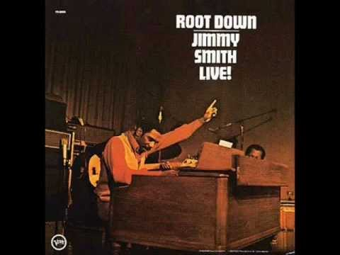 Jimmy Smith - Root Down (Live)