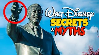Top 7 Hidden Secrets & Myths at Disneyland Walt Disney Edition