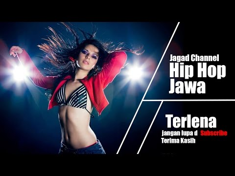 Hip Hop Jawa - Terlena