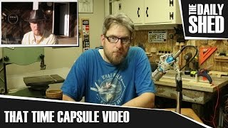 That Time Capsule Video