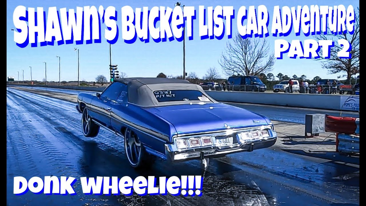Shawn's Bucket List Car Adventure Part 2: Big Wheel Racing at Silver Dollar Raceway...Yankin' 26's!