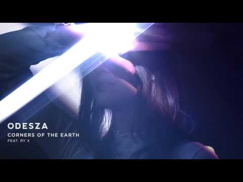ODESZA - Corners Of The Earth (feat. RY X)