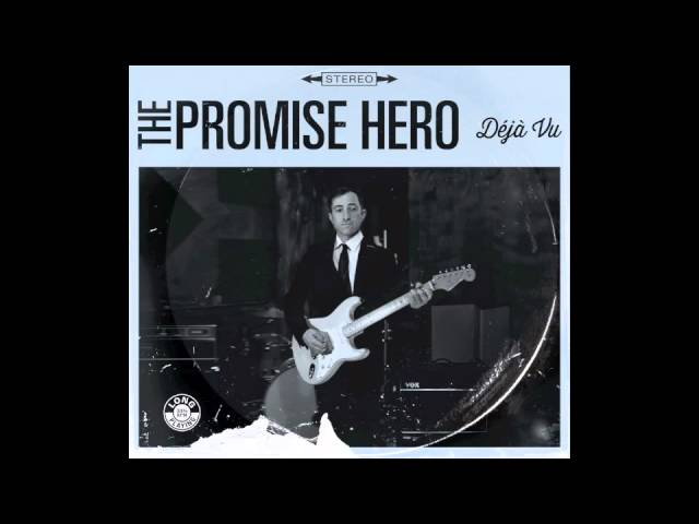 The Promise Hero - Déjà Vu (Full Album)
