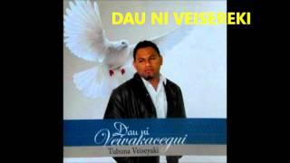 Tubuna Veiseyaki ft. Vilimoni Lote - Dau Ni Veisereki