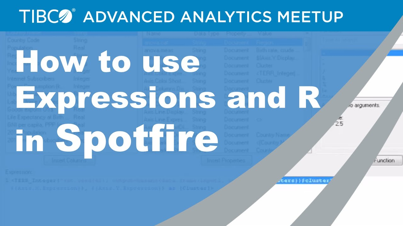 How to use Expressions and R in Spotfire - TIBCO Advanced Analytics Meetup  - June 2015