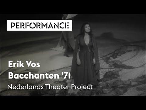 Bacchanten '71, Erik Vos (Theater Carré), Holland Festival 1971
