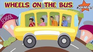 Wheels On The Bus Go Round and Round - Nursery Rhymes For Children | Chikaraks