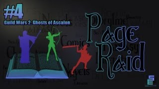 Page Raid Episode #4 Ghost Wars 2: Ghost of Ascalon