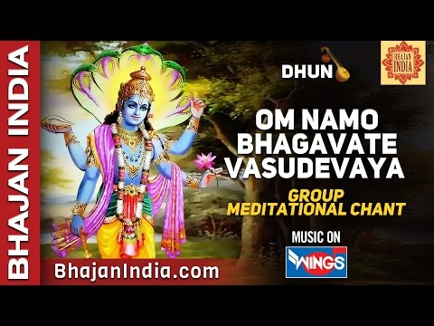 Om Namo Bhagavate vasudevaya - Group Meditation Chants - Very Peaceful Music