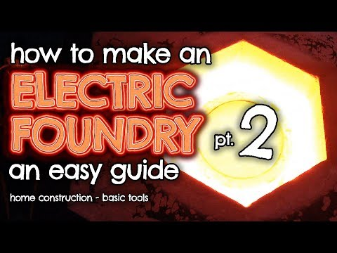 How to make an ELECTRIC Furnace (Foundry) for metal casting Part 2 by VOG (VegOilGuy)