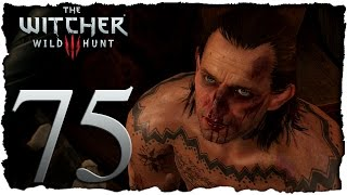 The Witcher 3 [ITA 60FPS] #75 - Pena Capitale