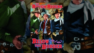 BELOW THE BORDER | The Rough Riders | Buck Jones | Full Length Western Movie | English | HD | 720p