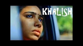KHALISH | A Wife's Dillema | Hindi Short Film