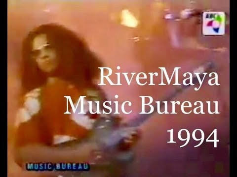 RiverMaya On Music Bureau 1994