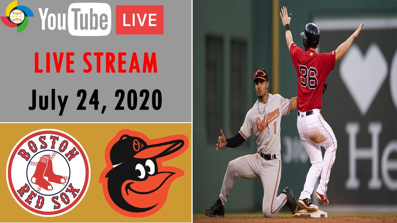 Orioles vs Red Sox live stream: How to watch the 2020 MLB season ...