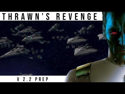 Thrawn's Revenge: Preparing for 2.2 | Star Wars Empire at War Mod