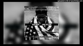 A$AP Rocky ~ PMW (All I Really Need) [feat. Schoolboy Q]