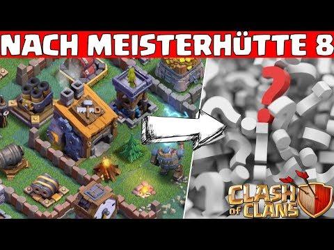 NACH MEISTERHÜTTE 8?! ☆ Clash of Clans ☆ CoC