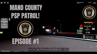 Mano County PSP Patrol! #1 | Crazy Day! | Roblox