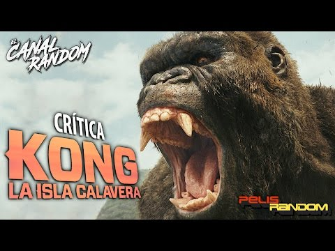 CRITICA KONG: La Isla Calavera (Skull Island)