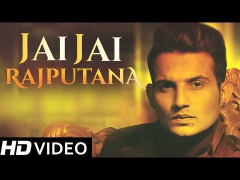 Jai Jai Rajputana - Richi Banna | New Hindi Songs 2014 | Official HD