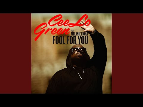 Fool For You feat Melanie Fiona