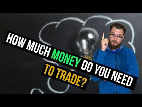 how-much-money-do-you-need-to-trade?