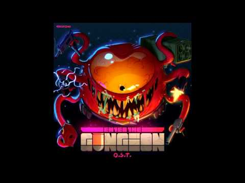 Enter the Gungeon – Bullet Hell Will Eat You All – OST