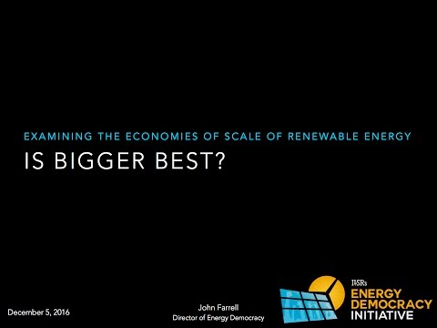 Is Bigger Best in Renewable Energy? Webinar Presentation