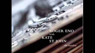 Roger Eno & Kate St. John - We Stay Still (The Familiar)