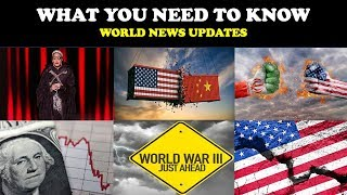 WHAT YOU NEED TO KNOW: WORLD NEWS UPDATES