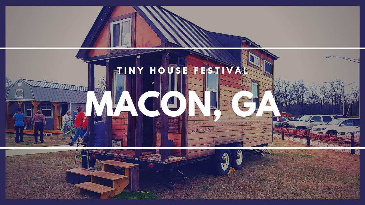 Tiny House Festival 2019 Macon Ga Tinyhouse Skoolie