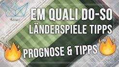 EM Qualifikation 2020 Tipps | Länderspiele Donnerstag-Sonntag | Sportwetten Tipps