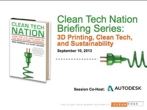 3D Printing, Clean Tech, and Sustainability