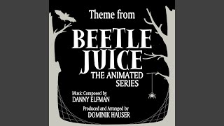 Beetlejuice - Theme from the Animated Series