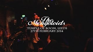 THE MONGOLOIDS (FULL SET) - Temple Of Boom, Leeds
