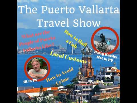 Puerto Vallarta Local Customs, The People, Traditions and Safety Tips