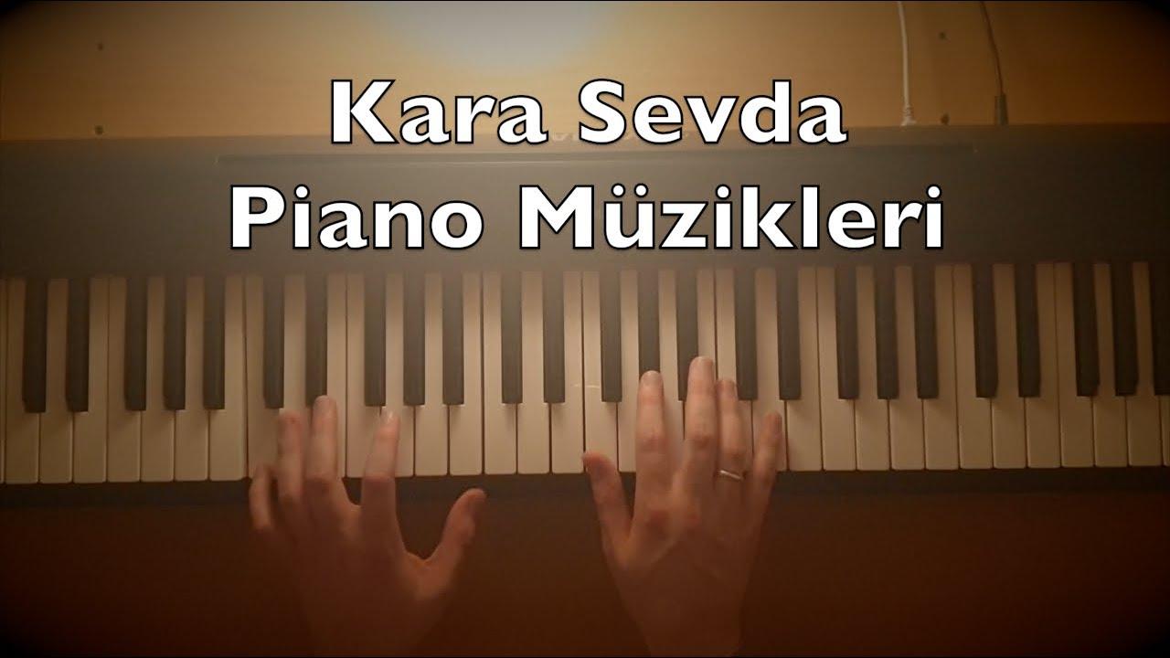 Kara Sevda Piano Dizi Müzikleri (18:08 Min. 8 Songs Tutorial) | Toygar Işıklı Turkish TV Series