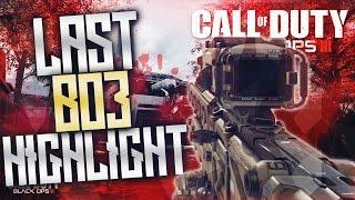Last BO3 Highlights + 1 Ghost Clip