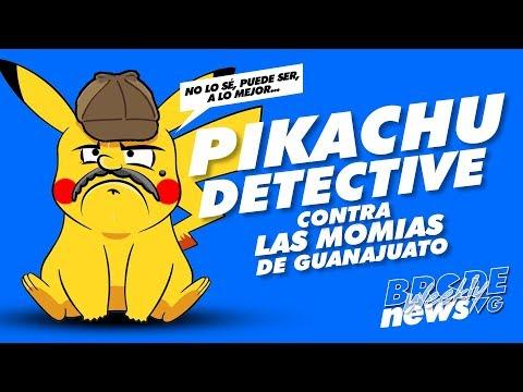 Pikachu Detective contra las momias de Guanajuato