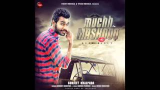 Download Hindi Video Songs - Muchh Te Mashooq - Real Reply | Gurjeet Khalpada 2015