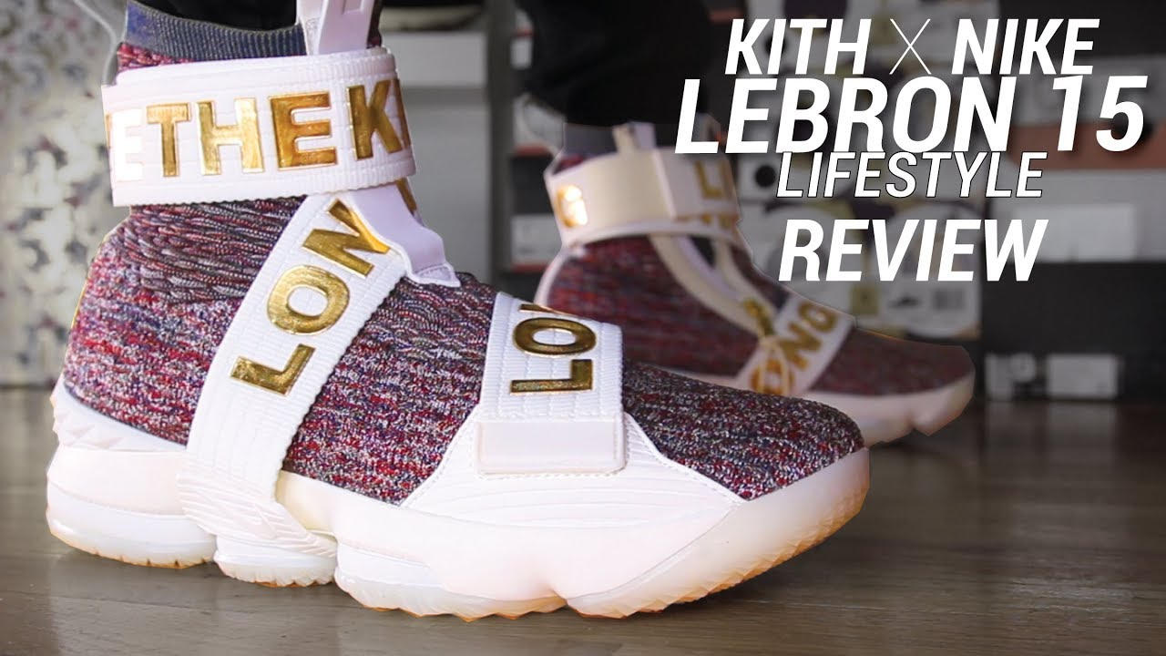 buy popular d9577 228a8 KITH NIKE LEBRON 15 LIFESTYLE REVIEW