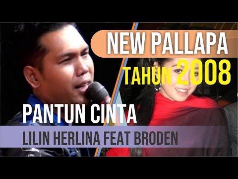 Pantun Cinta By Broden Feat Lilin Herlina [ NEW PALLAPA ]