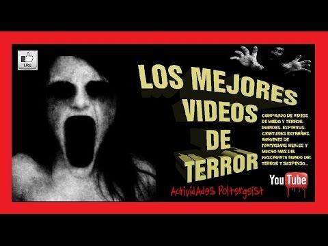 LOS MEJORES VÍDEOS DE TERROR parte 27 - FANTASMAS, CRIATURAS EXTRAÑAS, HORROR Y SUSPENSO