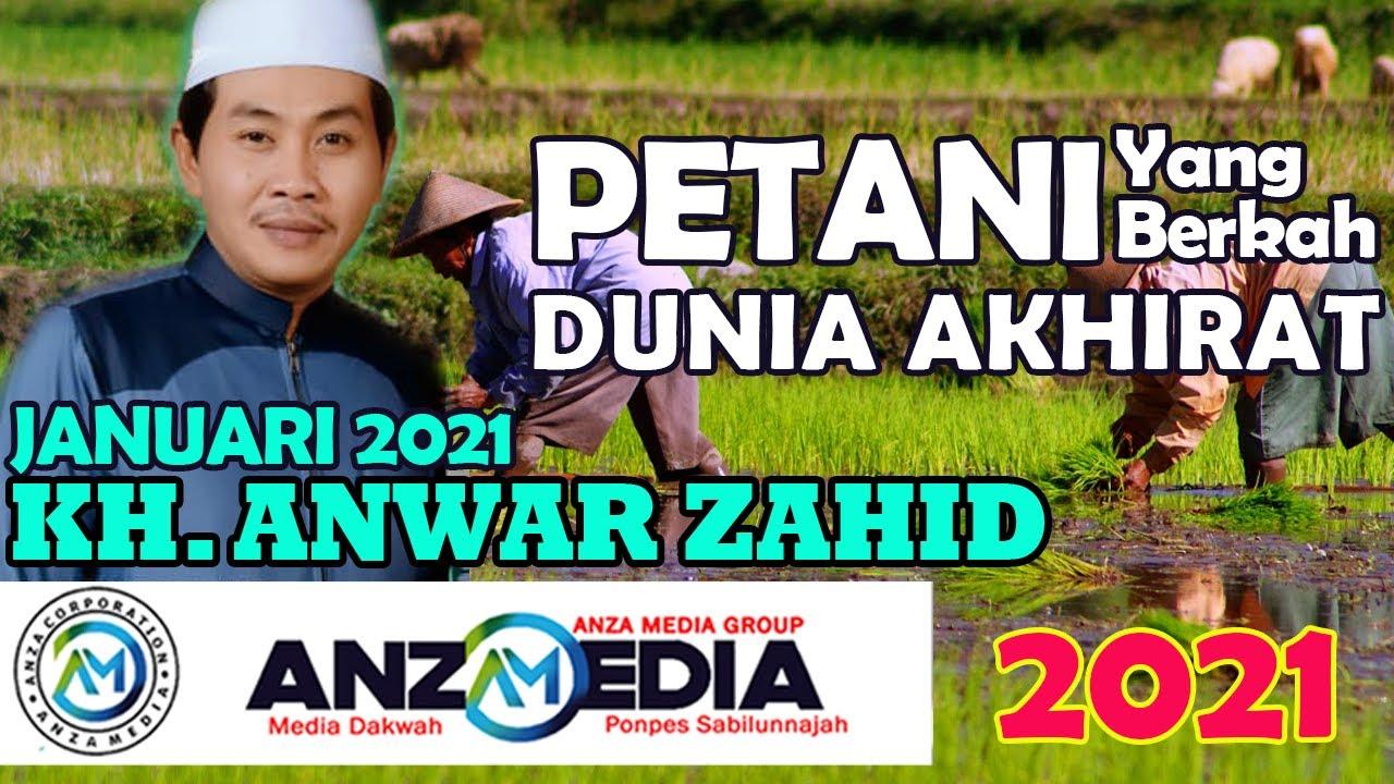 KH ANWAR ZAHID TERBARU 2021 LIVE PASURUAN JAWA TIMUR