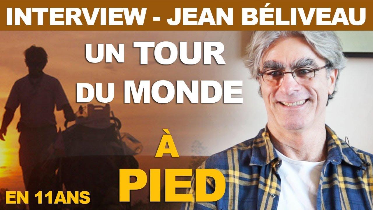 Du Béliveau Pied 11 Un Tour De Jean Monde À Ans RL4A5j