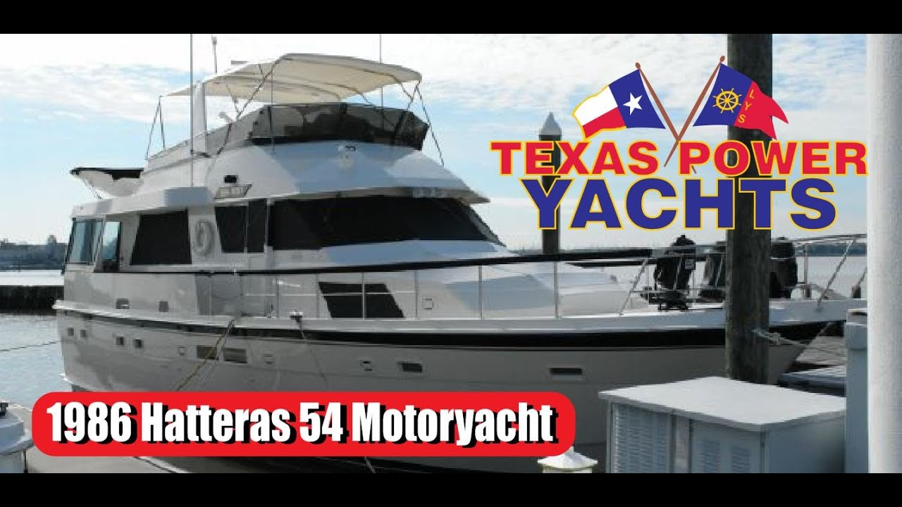 1986 Hatteras 54 Motoryacht For Sale At Texas Power Yachts