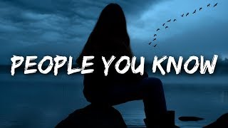 Selena Gomez - People You Know (Lyrics)