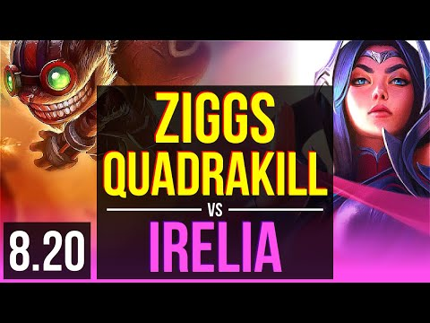 ZIGGS vs IRELIA (MID) | Quadrakill, 500+ games, KDA 14/3/14, Dominating | Korea Diamond | v8.20