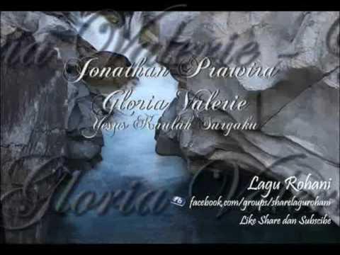Yesus Kaulah Surgaku - Jonathan Prawira & Gloria Valerie Lim